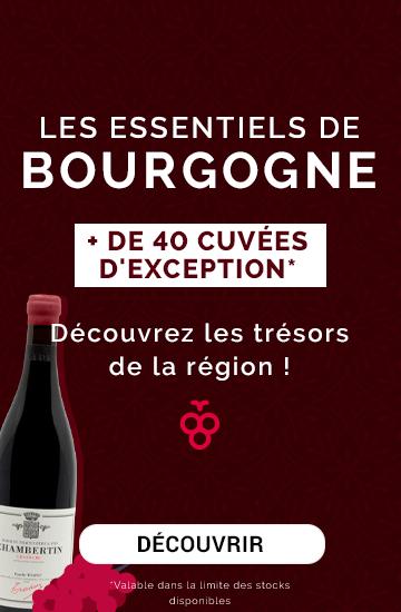 Découvrir notre sélection Essentiels de Bourgogne