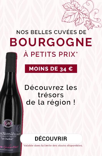 Nos belles cuvées de Bourgogne à petits prix