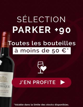 Sélection Parker +90 : Toutes les bouteilles à moins de 50 € !