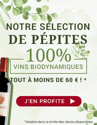 Notre sélection de pépites 100 % vins biodynamiques